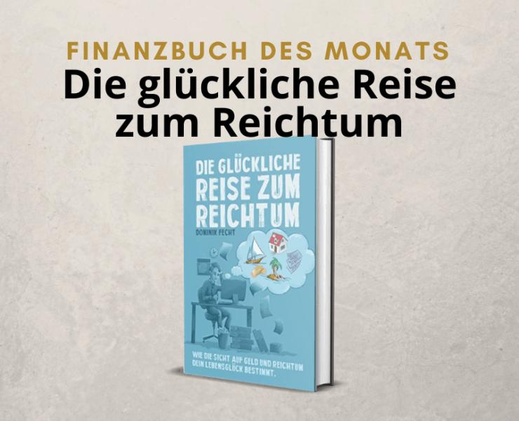 Finanzbuch Die glückliche Reise zum Reichtum