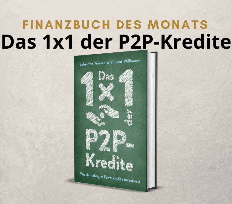 Das 1x1 der P2P-Kredite - Wie du richtig in Privatkredite investierst