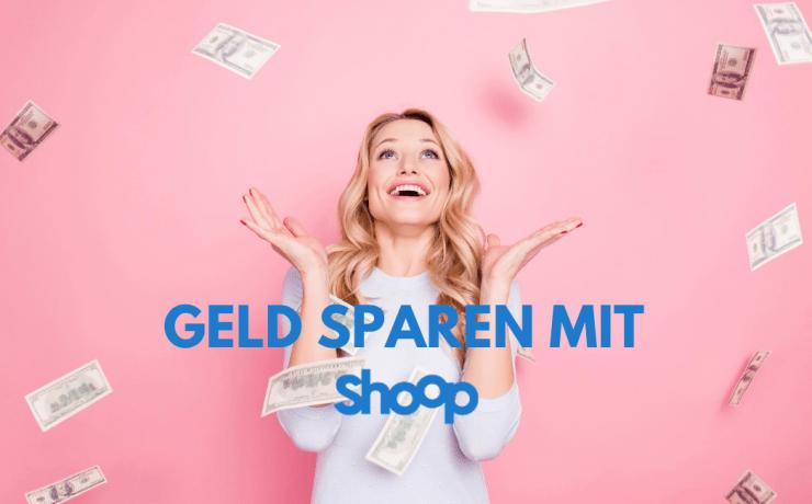 Shoop - Geld sparen mit Cashback