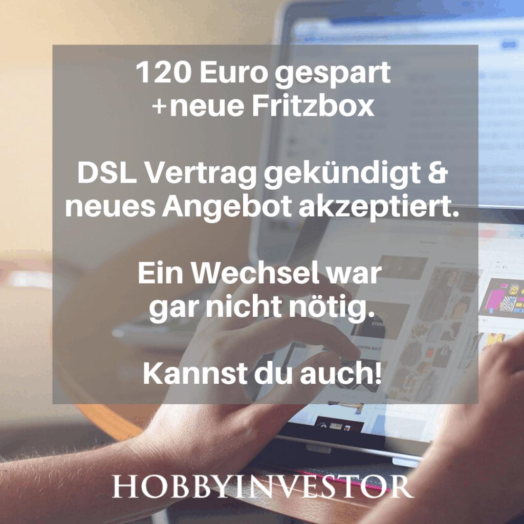 DSL- & Telefonvertrag gekündigt und ohne Wechsel 120 Euro gespart