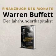 Warren Buffett der Jahrhundertkapitalist Vom Zeitungsjungen zum Milliardär