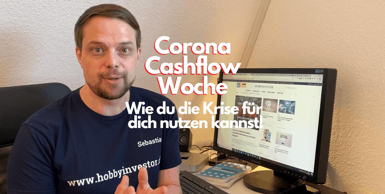 5 Gründe für die Corona Cashflow Woche
