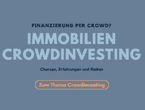 Mehr über Immobilien Crowdinvesting erfahren