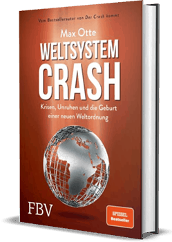 Weltsystem Crash - Dank Coronakrise ein brandaktuelles Thema