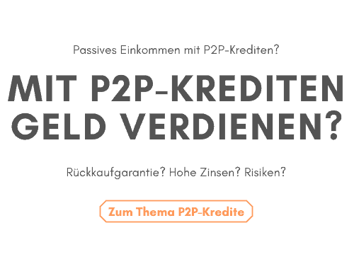 passives einkommen mit P2P-Krediten