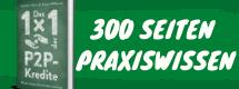 Das 1x1 der P2P-Kredite - Das Einsteiger Handbuch für P2P-Kredite
