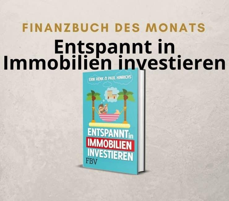 Buchvorstellung Entspannt in Immobilien Investieren Buchrezension