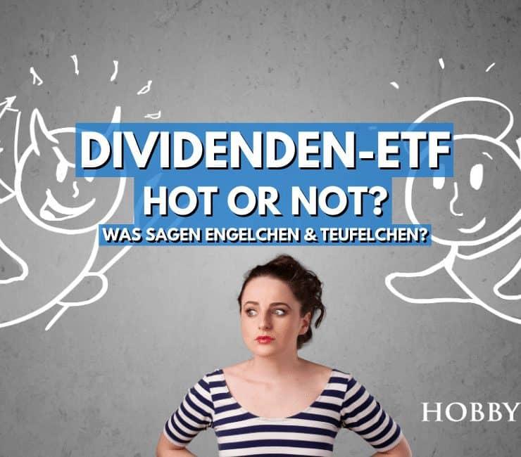 Wie sinnvoll ist ein Dividenden ETF - Alle Vorteile und Nachteile