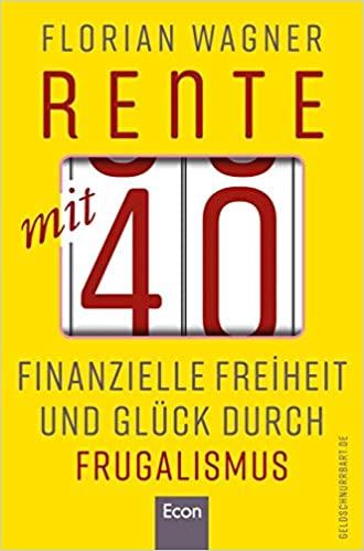 Rente mit 40 - Florian Wagner