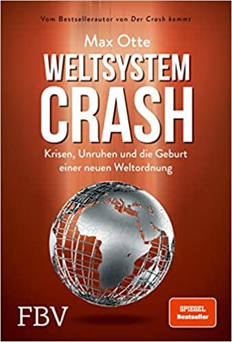 Weltsystemcrash-Krisen-Unruhen-und-die-Geburt-einer-neuen-Weltordnung