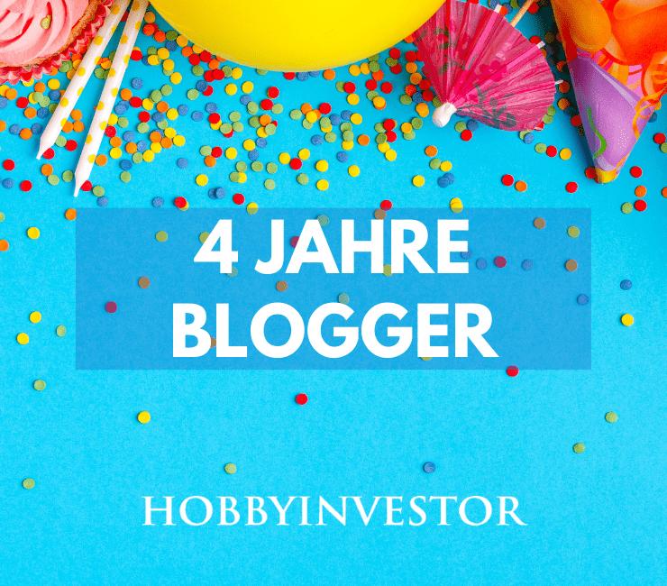 Blog-Hobbyinvestor-Geburtstag-4-Jahre-