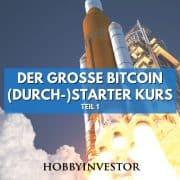 Der große Bitcoin Kurs für Einsteiger